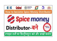 Spice Money Super Distributor | Spice Money Distributor| Spice Money ID Apply 2021