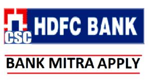 HDFC Bank Mitra Apply CSC HDFC Bank CSP